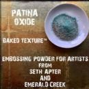 Seth Apter, Emerald Creek Baked Texture 17g Embossing Powder - Patina Oxide
